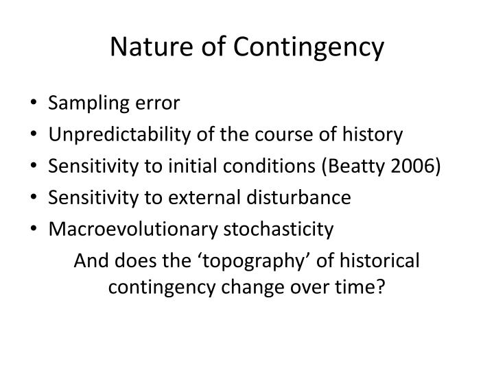 Nature of Contingency