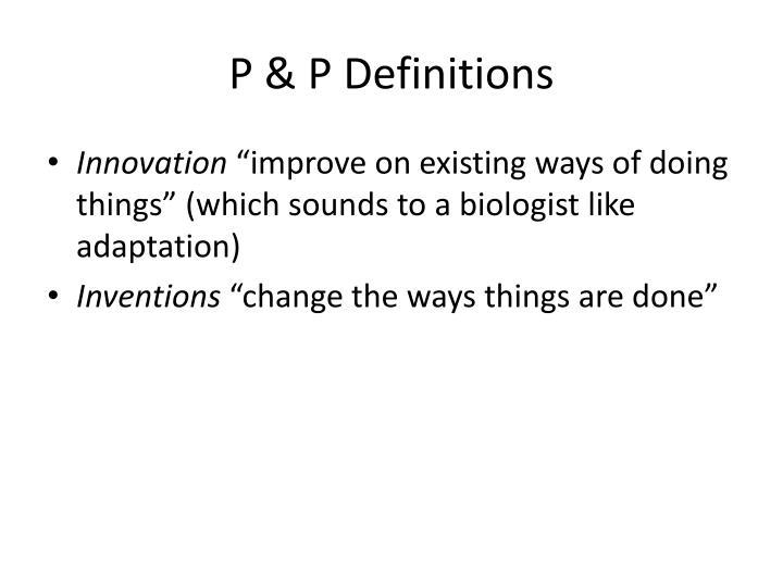 P & P Definitions