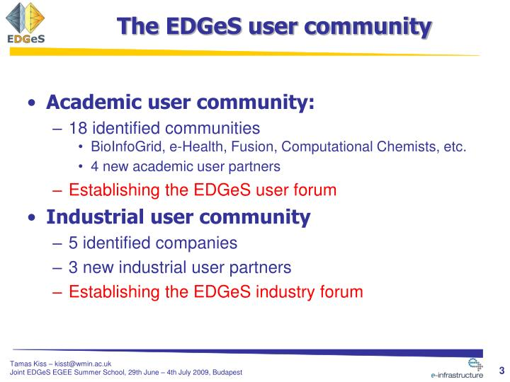 The EDGeS user community