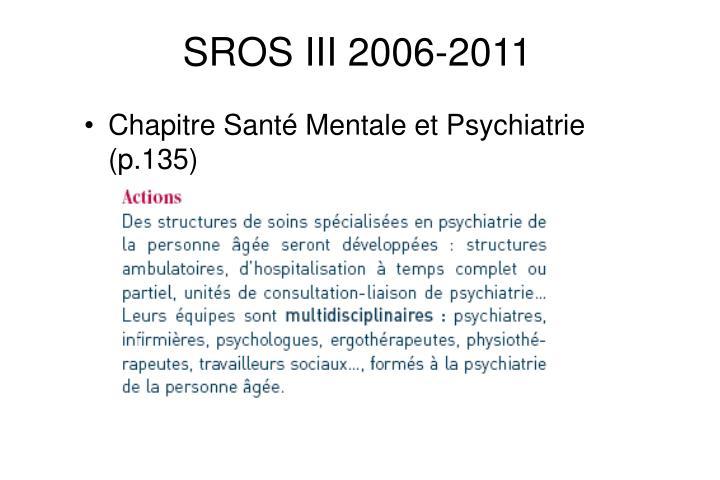 SROS III 2006-2011