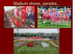 stadium shows parades
