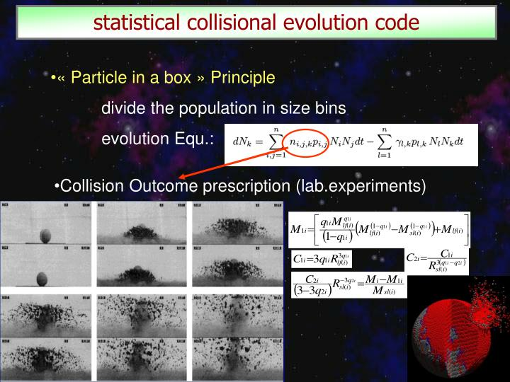 statistical collisional evolution code