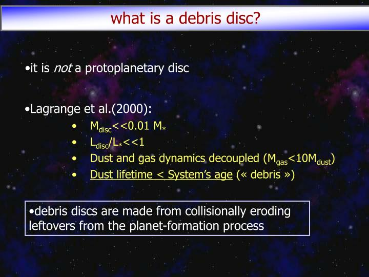 what is a debris disc?