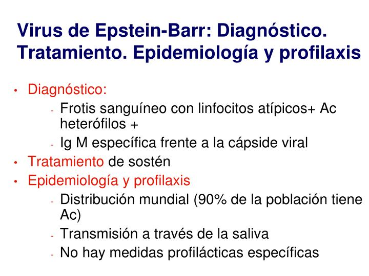 Virus de Epstein-Barr: Diagnóstico. Tratamiento. Epidemiología y profilaxis