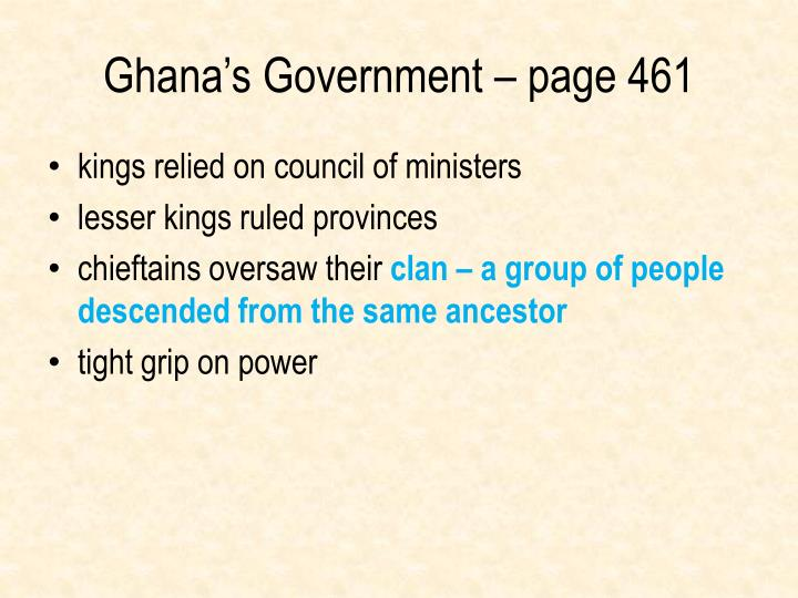 Ghana's Government – page 461