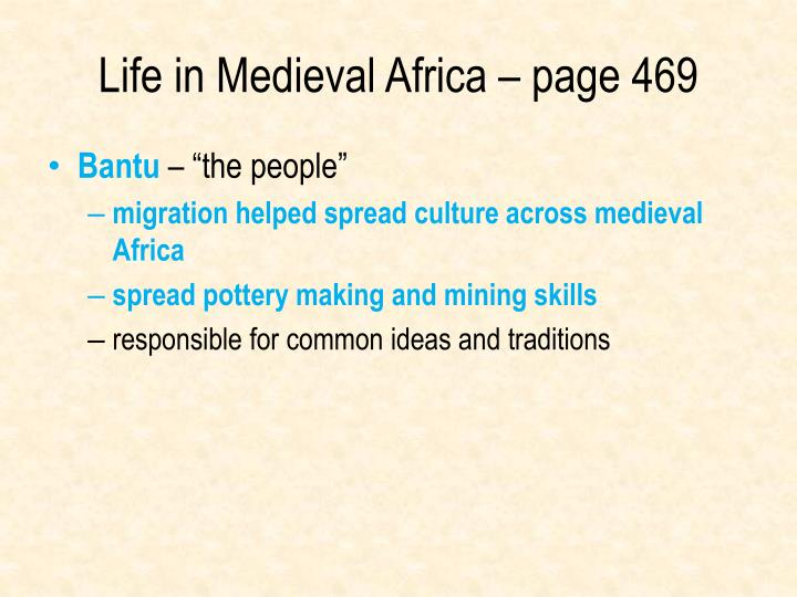 Life in Medieval Africa – page 469