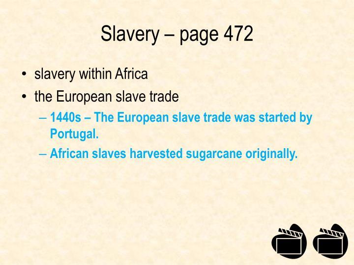 Slavery – page 472