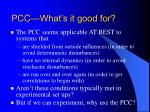 pcc what s it good for