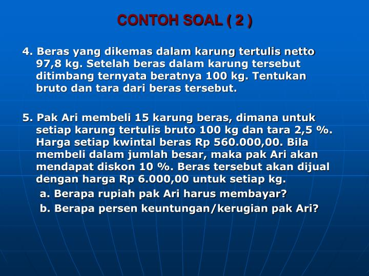 CONTOH SOAL ( 2 )
