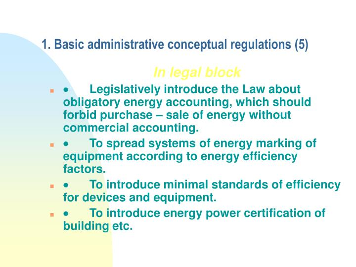 1. Basic administrative conceptual regulations