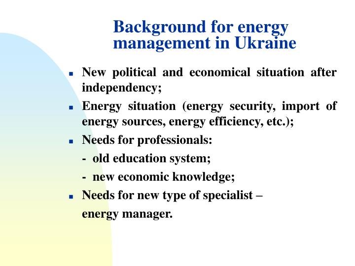 Background for energy management in ukraine