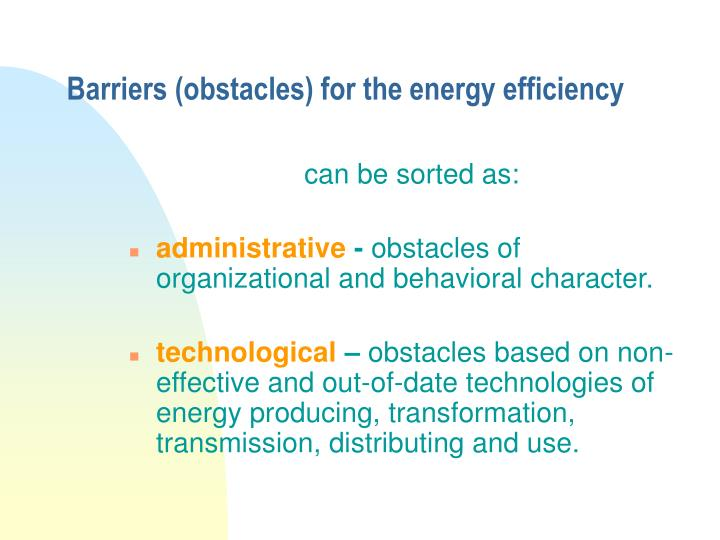 Barriers (obstacles) for the energy efficiency