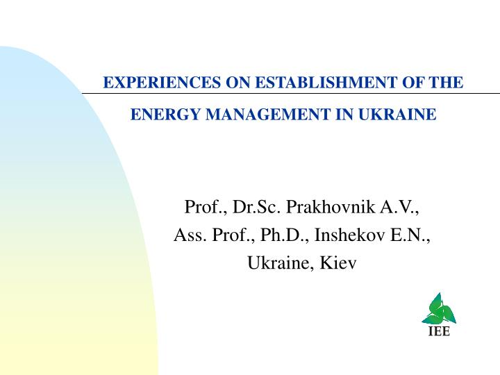 Experiences on establishment of the energy management in ukraine