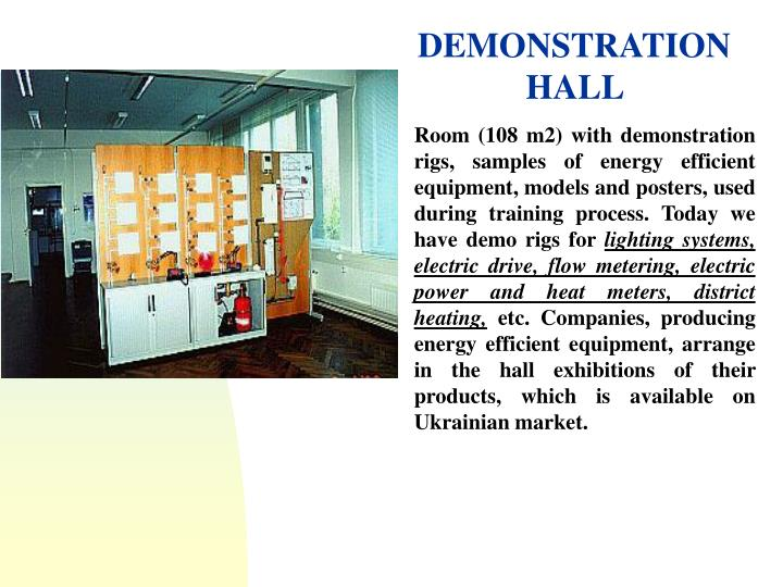 DEMONSTRATION HALL