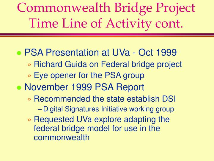 Commonwealth bridge project time line of activity cont