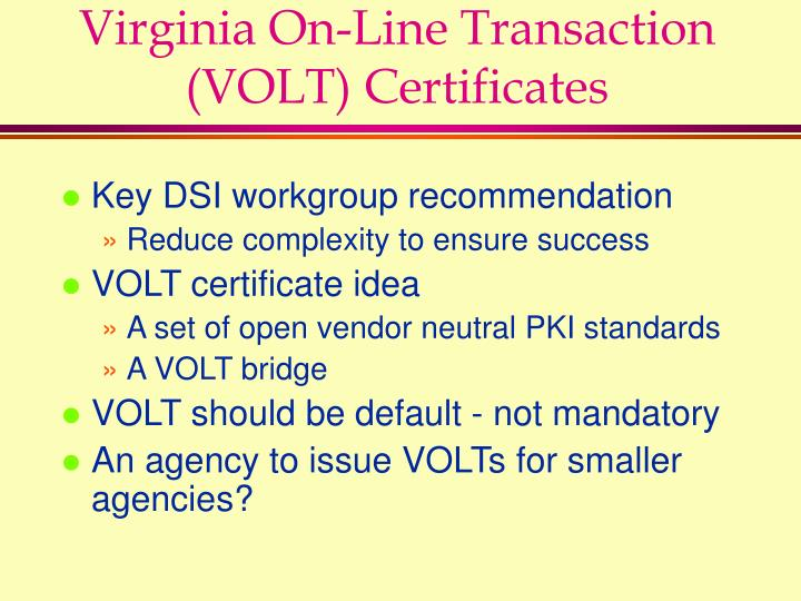 Virginia On-Line Transaction (VOLT) Certificates