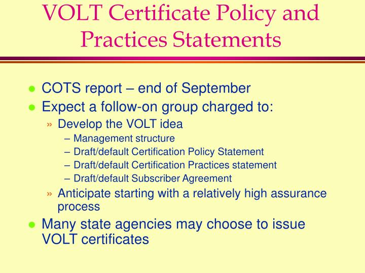 VOLT Certificate Policy and Practices Statements