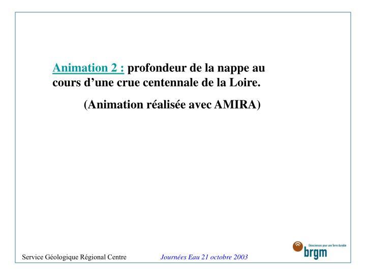 Animation 2 :