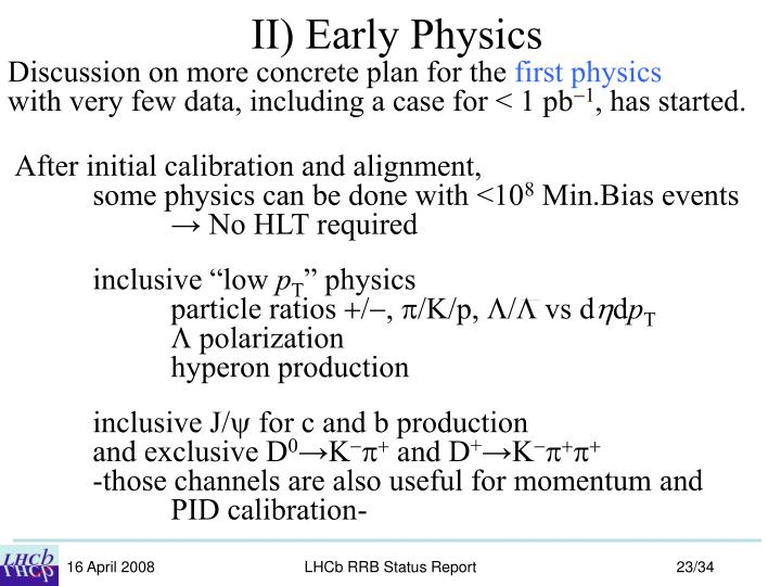 II) Early Physics