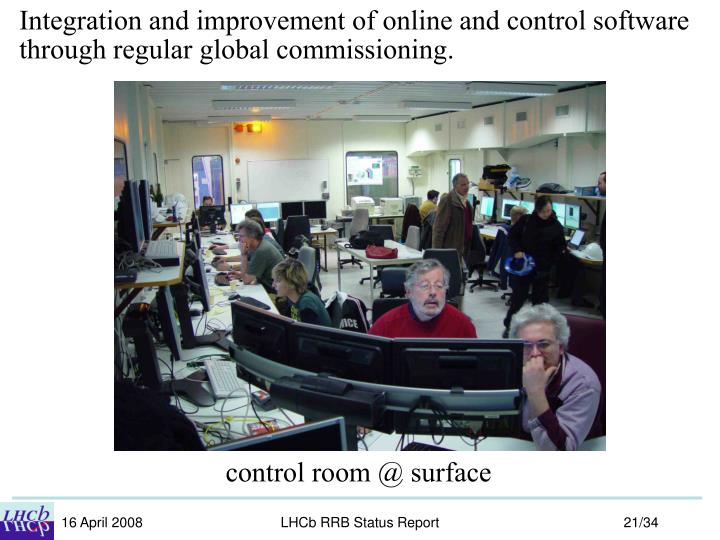 Integration and improvement of online and control software