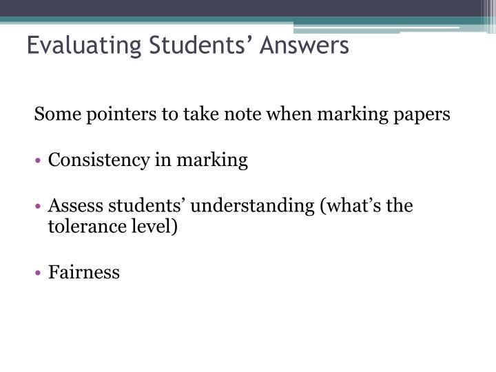 Evaluating Students' Answers