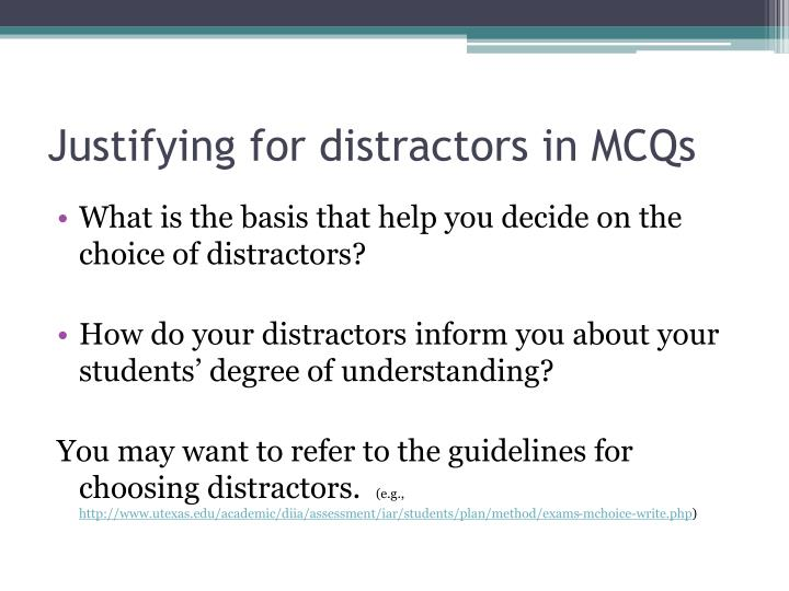 Justifying for distractors in MCQs