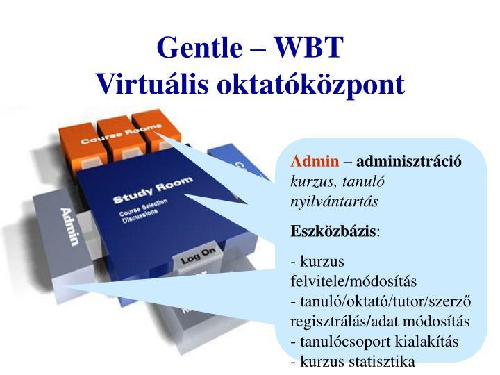 Gentle – WBT
