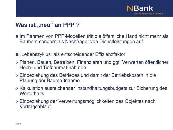 """Was ist """"neu"""" an PPP ?"""