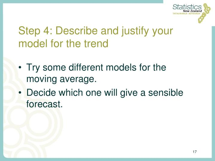 Step 4: Describe and justify your model for the trend