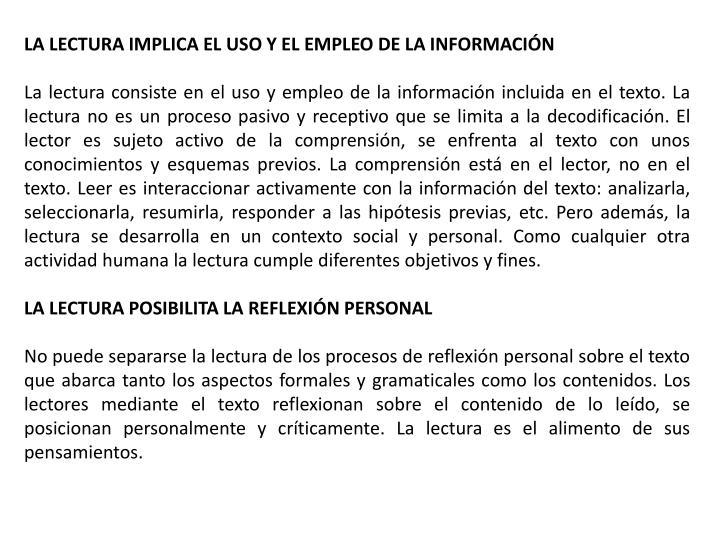 LA LECTURA IMPLICA EL USO Y EL EMPLEO DE LA INFORMACIÓN