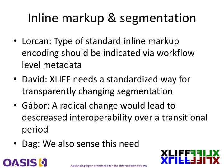 Inline markup & segmentation
