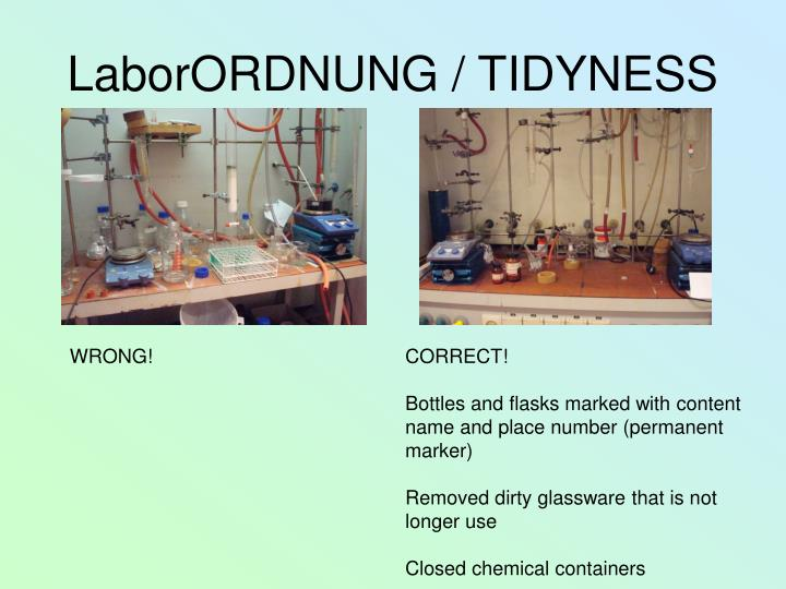LaborORDNUNG / TIDYNESS