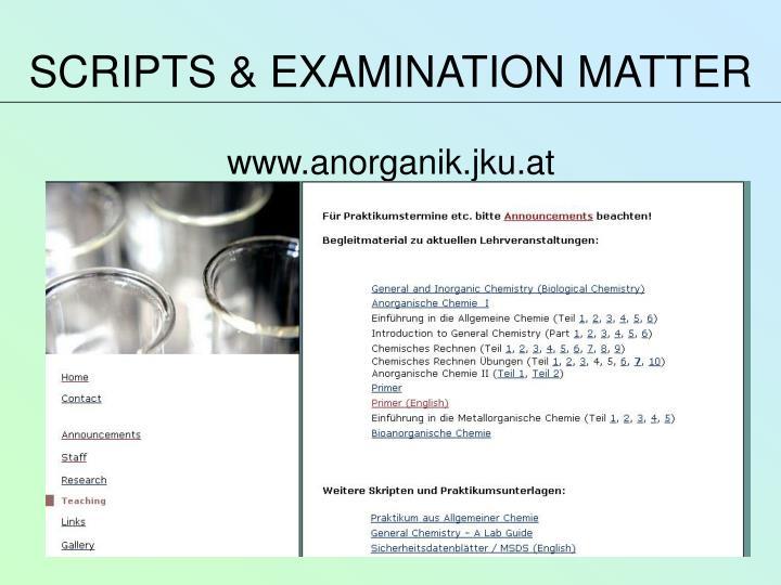 SCRIPTS & EXAMINATION MATTER