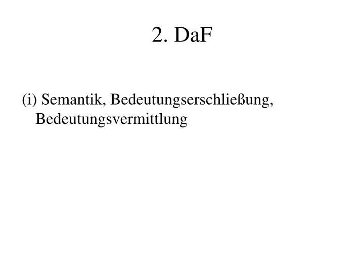 2. DaF