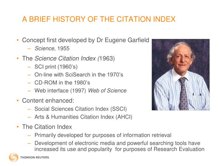 A BRIEF HISTORY OF THE CITATION INDEX