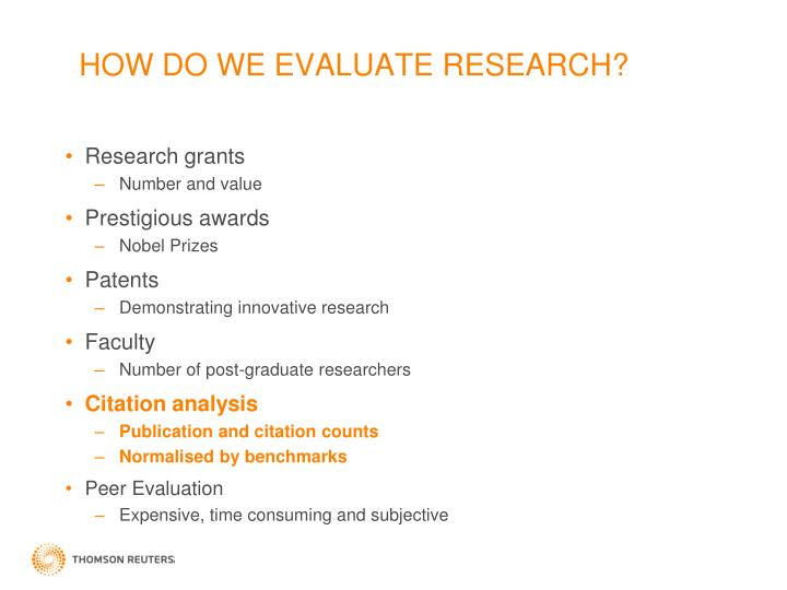 HOW DO WE EVALUATE RESEARCH?