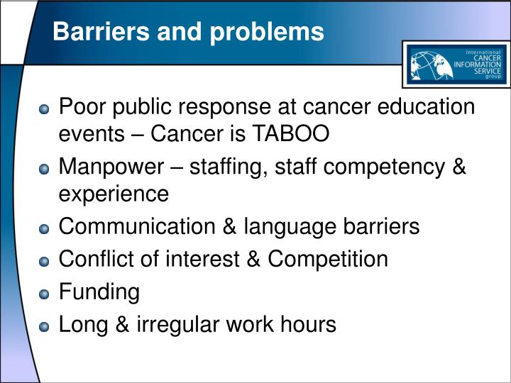 Barriers and problems