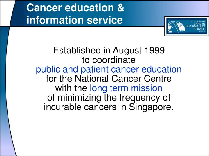 Cancer education & information service