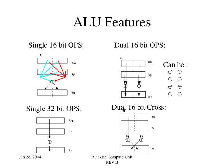 Dual 16 bit OPS: