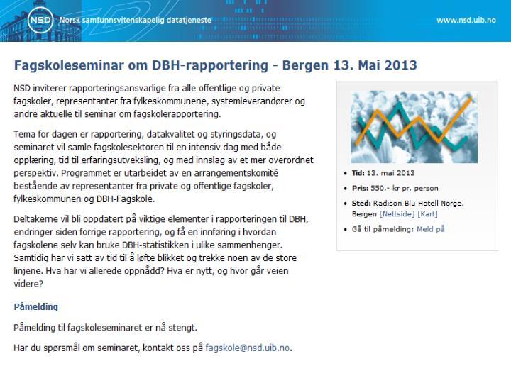 Fagskoleseminar om DBH-rapportering - Bergen 13. Mai 2013