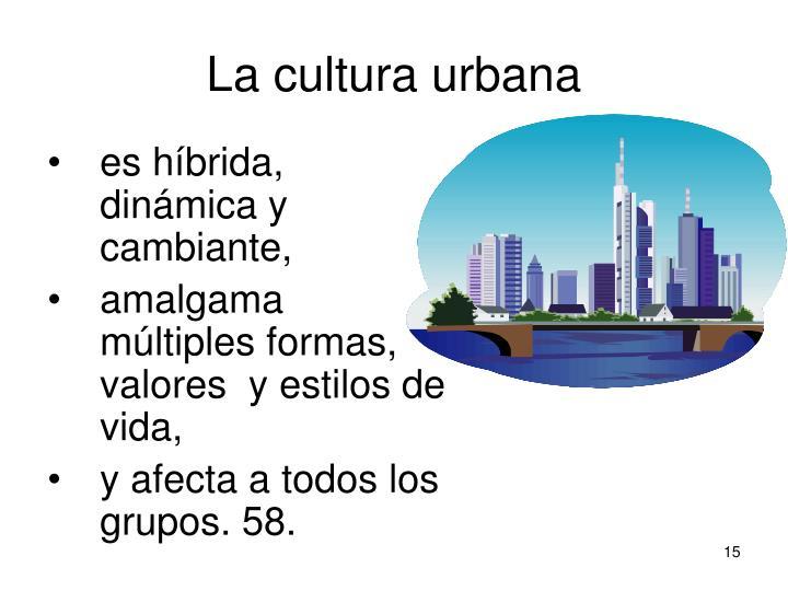 La cultura urbana