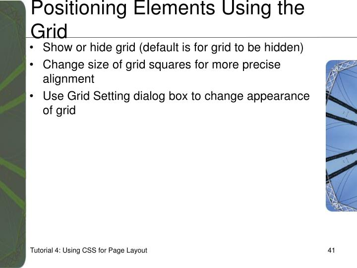 Positioning Elements Using the Grid