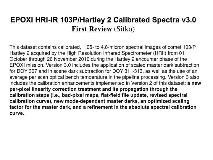 Epoxi hri ir 103p hartley 2 calibrated spectra v3 0 first review sitko