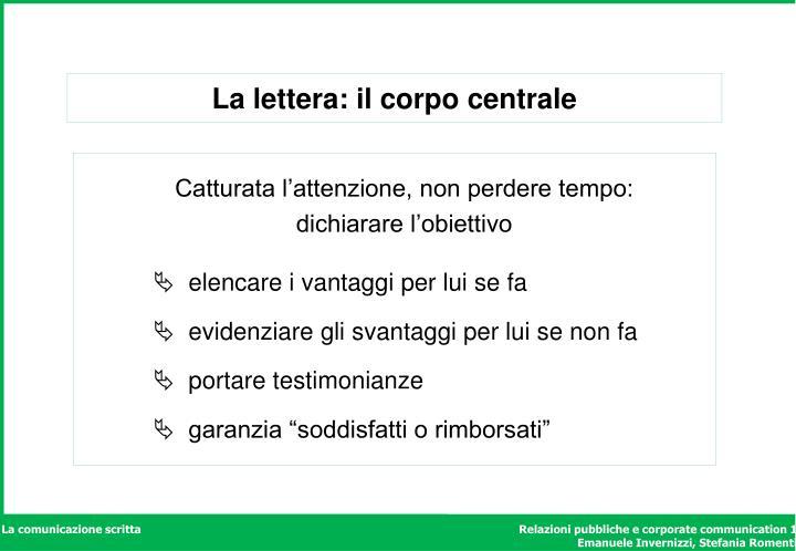 La lettera: il corpo centrale