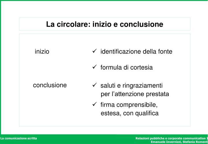 La circolare: inizio e conclusione