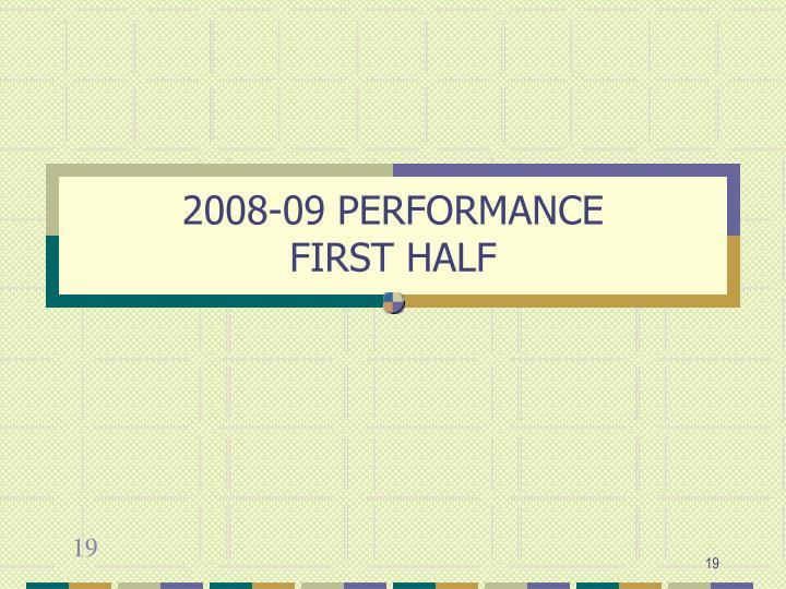 2008-09 PERFORMANCE