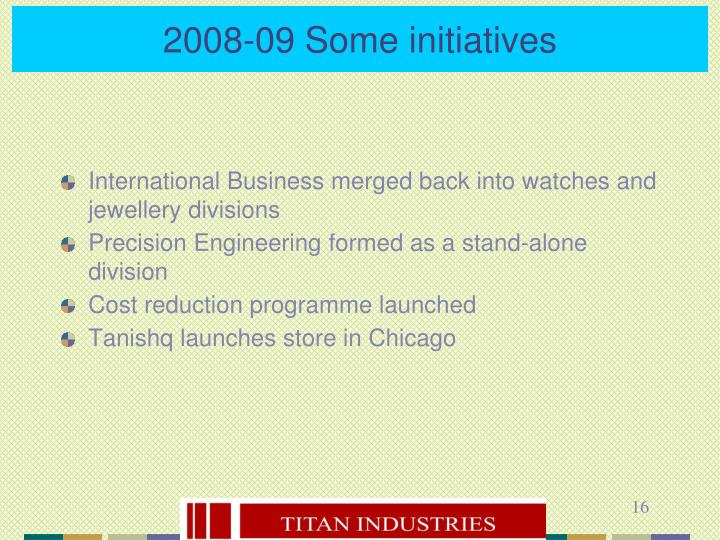 2008-09 Some initiatives