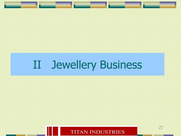 II   Jewellery Business