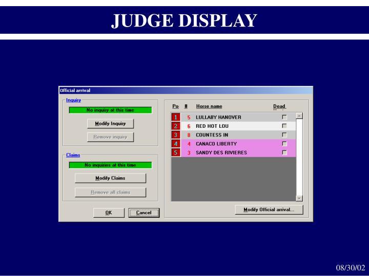 JUDGE DISPLAY