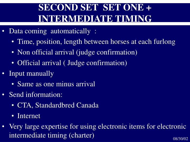 SECOND SET  SET ONE + INTERMEDIATE TIMING